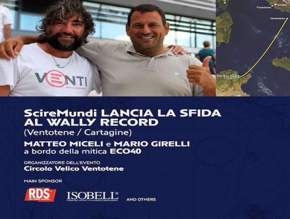 Sfida al Wally Record  VENTOTENE CARTAGINE | Matteo Miceli e Mario Girelli